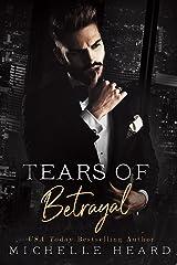 Tears Of Betrayal: A Russian Mafia Romance Kindle Edition