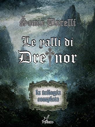 Le valli di Dreinor - La trilogia completa (ePlesio)