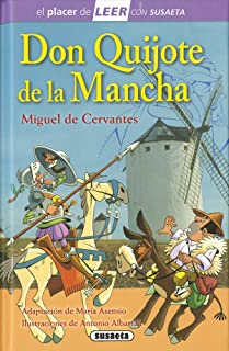 Don Quijote de la Mancha (El placer de LEER con Susaeta - nivel 4)
