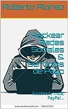 Hackear Redes Sociales & Servicios de Pago: Facebook,