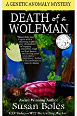 Death of a Wolfman: A Genetic Anomaly Mystery Book 1 Kindle Edition
