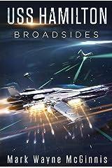 USS Hamilton: Broadsides Kindle Edition