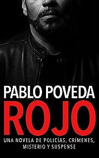 Rojo: Una novela de policías, crímenes, misterio y suspense (Detectives novela negra nº 1)
