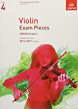 Violin Exam Pieces 2016-2019, ABRSM Grade 4, Score & Part: Selected from the 2016-2019 syllabus (ABRSM Exam Pieces)