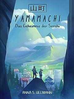Yamamachi – Das Geheimnis der Senshi