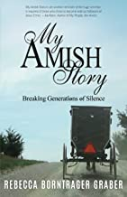 My Amish Story: Breaking Generations of Silence