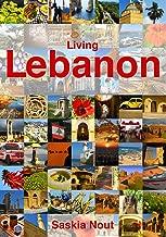 Living Lebanon (English Edition)