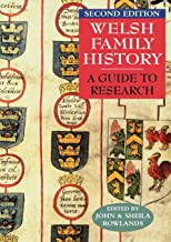 Welsh Family History A Guide to Research Second Edition