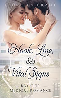 Hook, Line, & Vital Signs (Bay City Medical Romance Book 2)