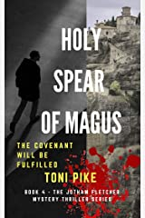 Holy Spear of Magus: The covenant will be fulfilled (The Jotham Fletcher Mystery Thriller Series Book 4) (English Edition) Formato Kindle