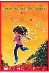 Yo, Naomi León (Becoming Naomi Leon) (Spanish Edition) Kindle Edition
