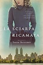 La sciarpa ricamata (Italian Edition)