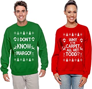 Why is The Carpet All Wet Todd Margo Couples Ugly Christmas Vacation Sweatshirts