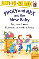 Pinky and Rex and the New Baby (Pinky & Rex) Kindle Edition