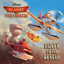 Planes: Fire & Rescue: Dusty to the Rescue (Disney Storybook (eBook))