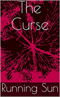 The Curse (Running Sun Dark Tales Book 0) (English Edition)