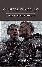 Gillet of Azincourt: Ancestors Book 2