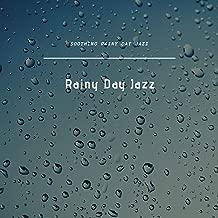 Soothing Rainy Day Jazz