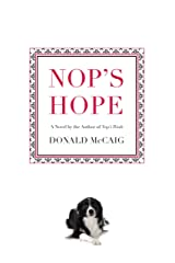 Nop's Hope: A Novel By The Author Of Nop's Trials Paperback