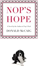 Nop's Hope: A Novel By The Author Of Nop's Trials