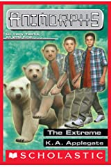 The Extreme (Animorphs #25) Kindle Edition