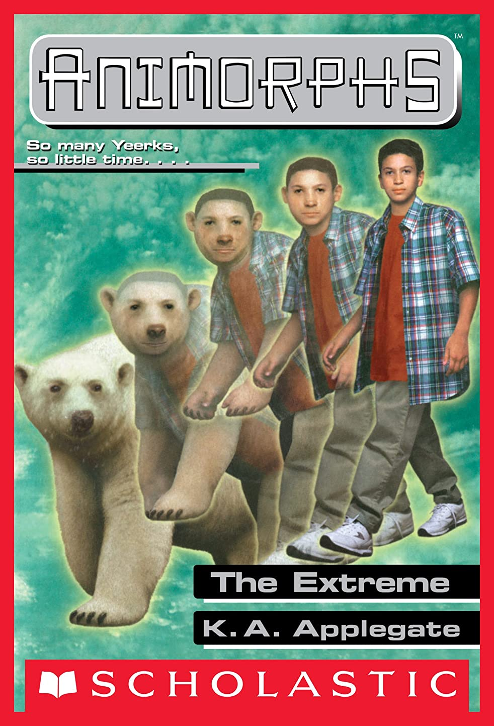 混沌細分化する過剰The Extreme (Animorphs #25) (English Edition)