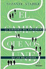 El camino que nos une: La sabiduría del eneagrama en las relaciones (Spanish Edition) Kindle Edition