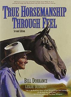 True Horsemanship Through Feel, Second Edition