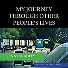 My Journey Through Other People's Lives