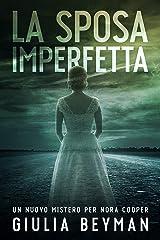 La sposa imperfetta (Nora Cooper Vol. 6) Formato Kindle