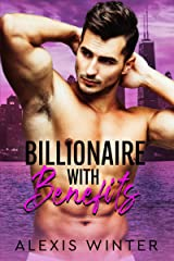 Billionaire With Benefits (Make Her Mine Series Book 2) Kindle Edition