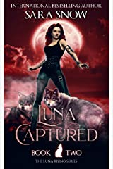 Luna Captured: Book 2 of the Luna Rising Series (English Edition) Format Kindle
