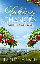 Taking Chances: A Whiskey Ridge Novel