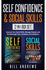 Self Confidence & Social Skills (2-In-1 Box Set): Improve Your Social Skills, Manage Shyness and Breakthrough Your Limitations of Confidence Kindle Edition