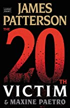 Cover image of The 20th Victim by James Patterson & Maxine Paetro
