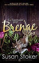 Un Sanctuaire pour Brenae (Forces Très Spéciales : L'Héritage t. 2)