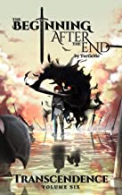 Transcendence (The Beginning After The End Book 6)