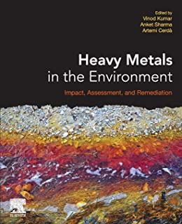 Heavy Metals in the Environment: Impact, Assessment, and Remediation