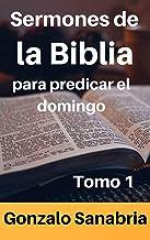 Sermones Cristianos: para predicar el domingo