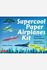 Supercool Paper Airplanes Ebook: 12 Paper Airplanes; Assembled in Under a Minute: Includes Instruction Book with Downloadable Plane Templates Kindle Edition