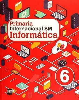 PRIMARIA INTERNACIONAL SM INFORMATICA 6