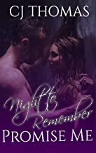 Promise Me: Night to Remember (A Love Story Book 1)