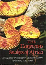 Dangerous Snakes of Africa: Natural History - Species Directory - Venoms and Snakebite
