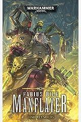 Manflayer (Fabius Bile: Warhammer 40,000 Book 3) Kindle Edition