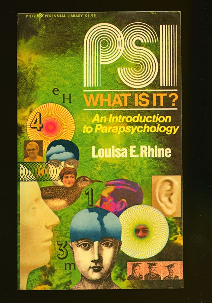 PSI, What Is It? The Story of ESP and PK: An Introduction to Parapsychology