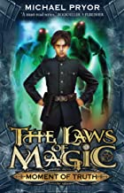 Laws Of Magic 5: Moment Of Truth (The Laws of Magic)