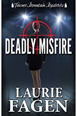 Deadly Misfire (Tawnee Mountain Mysteries Book 4) Kindle Edition