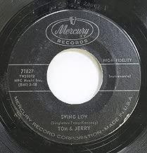 Tom & Jerry 45 RPM Swing Low / Sugarfoot Rag