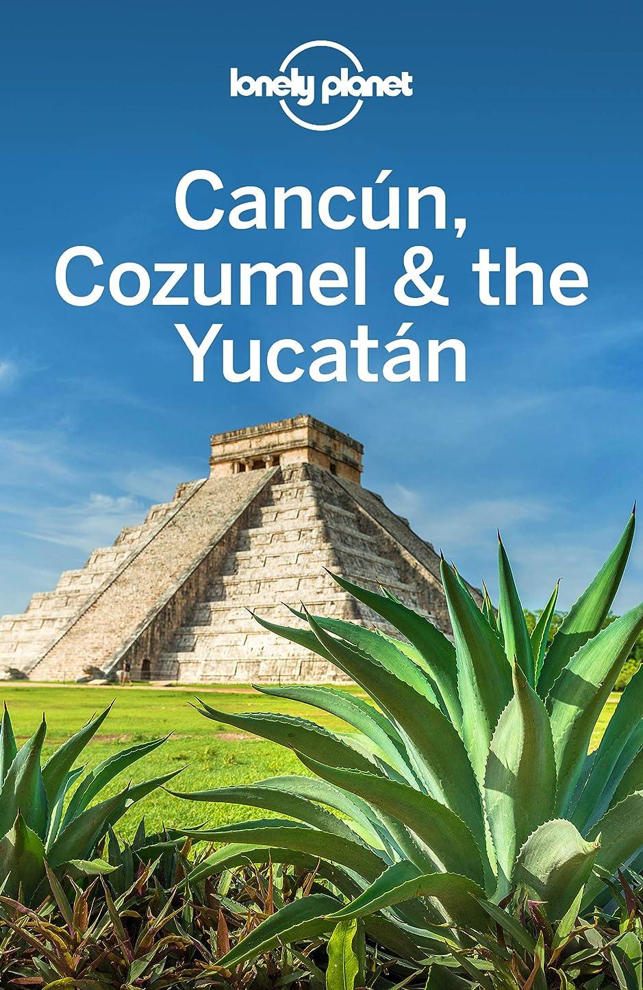 フルーティーミントニックネームLonely Planet Cancun, Cozumel & the Yucatan (Travel Guide) (English Edition)