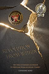 Revolution from Within: The YMCA in Russia's Ascension to Freedom from Bolshevik Tyranny Kindle Edition